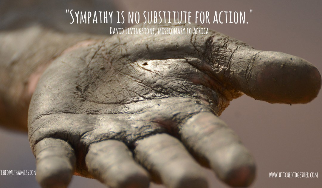 Sympathy is No Substitute for Action