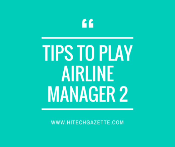 Airline manager 2 Game Mod Apk, Cheats, Hack & Tips 1