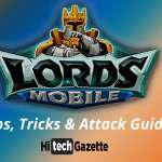 Lords Mobile game tips and tricks