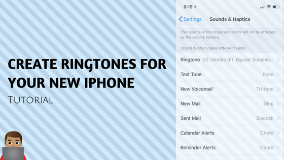 Easy Way To Create Ringtones For Your New iPhone