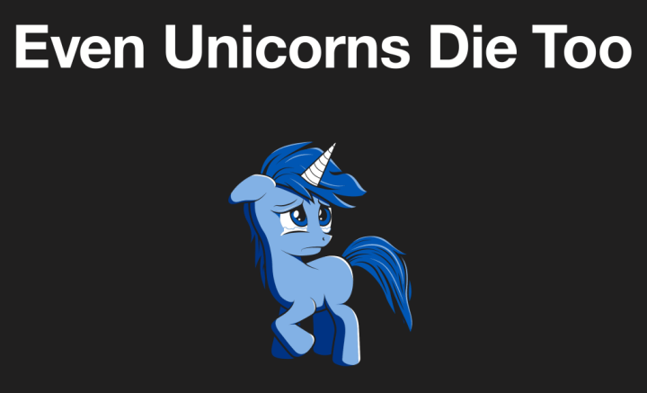 even-unicorns-die-too