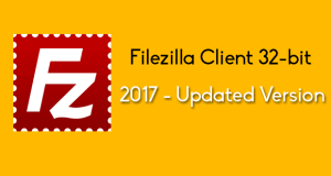 FTP 2017,filezilla FTP,FileZilla Client 32 bit,Free FTP Software