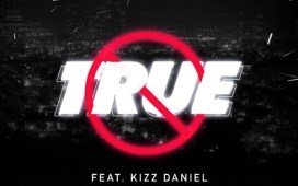 Mayorkun-–-True-ft.-Kizz-Daniel