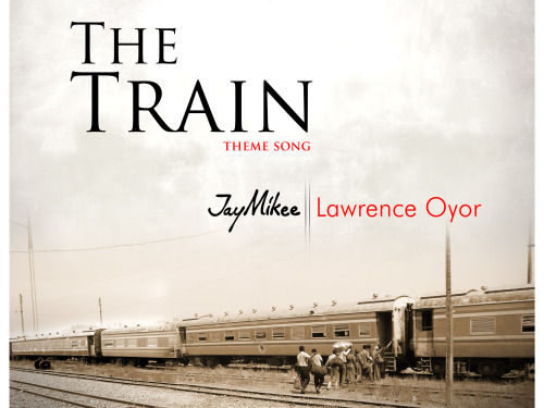 The Train by JayMikee ft Lawrence Oyor