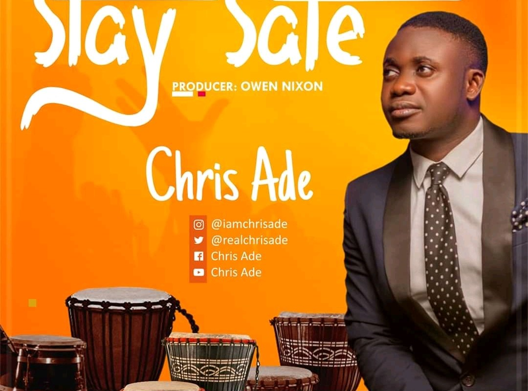 Stay Safe Chris Ade