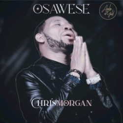 Osawese by Chris Morgan