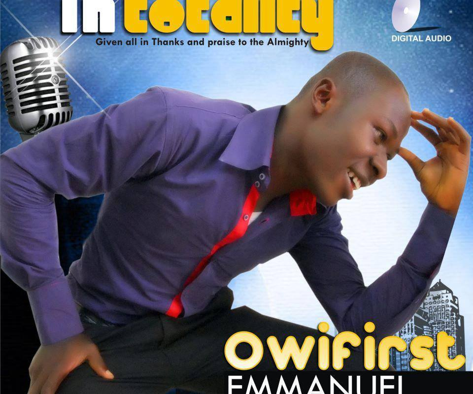 In Totality by Owifirst Emmanuel