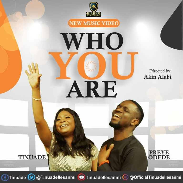 Who You Are by Tinuade ft Preye Odede