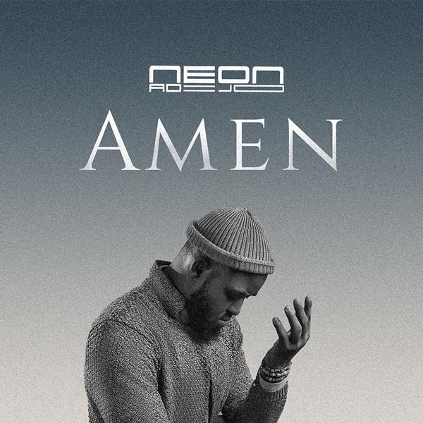 Amen by Neon Adejo