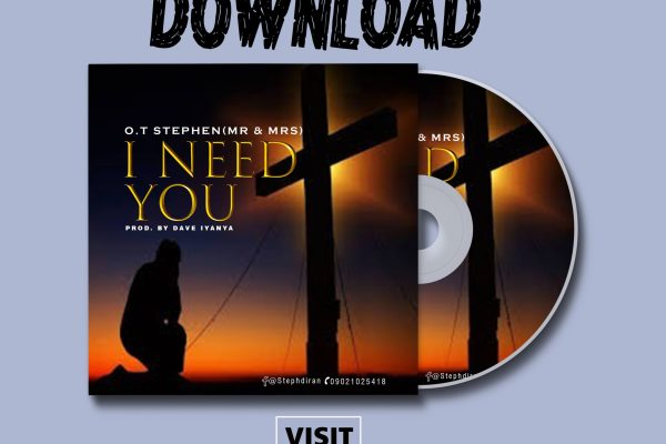 I Need You by Stephen O.T