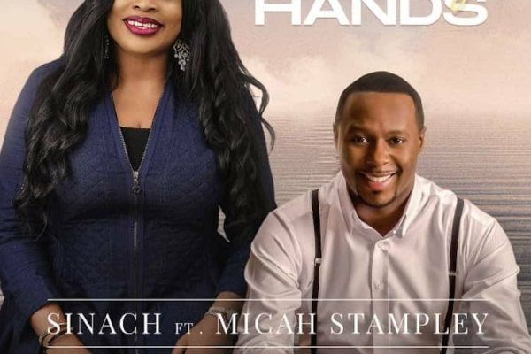 With My Hands by Sinach ft Micah Stampley