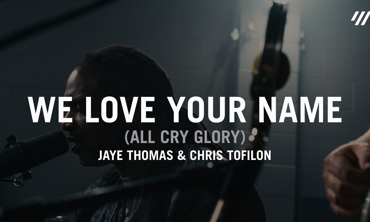 We Love Your Name by Jaye Thomas