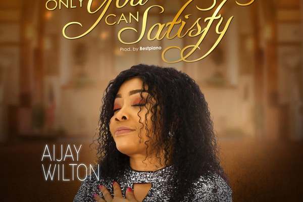 Only You Can Satisfy by Aijay Wilton