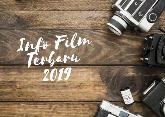Ilustrasi Gambar Info Film Terbaru 2019.
