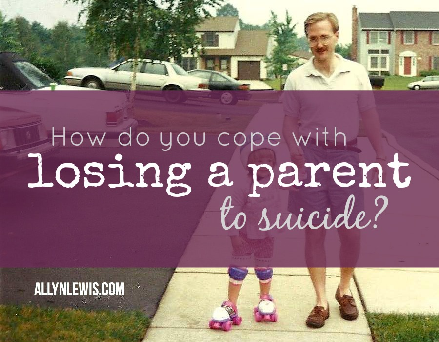 Losing a Parent to Suicide