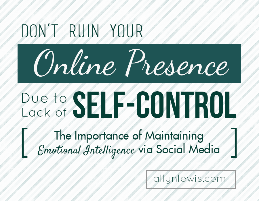 The Importance of Maintaining Emotional Intelligence via Social Media