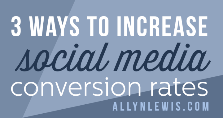 3 ways to increase social media conversion rates to boost sales!