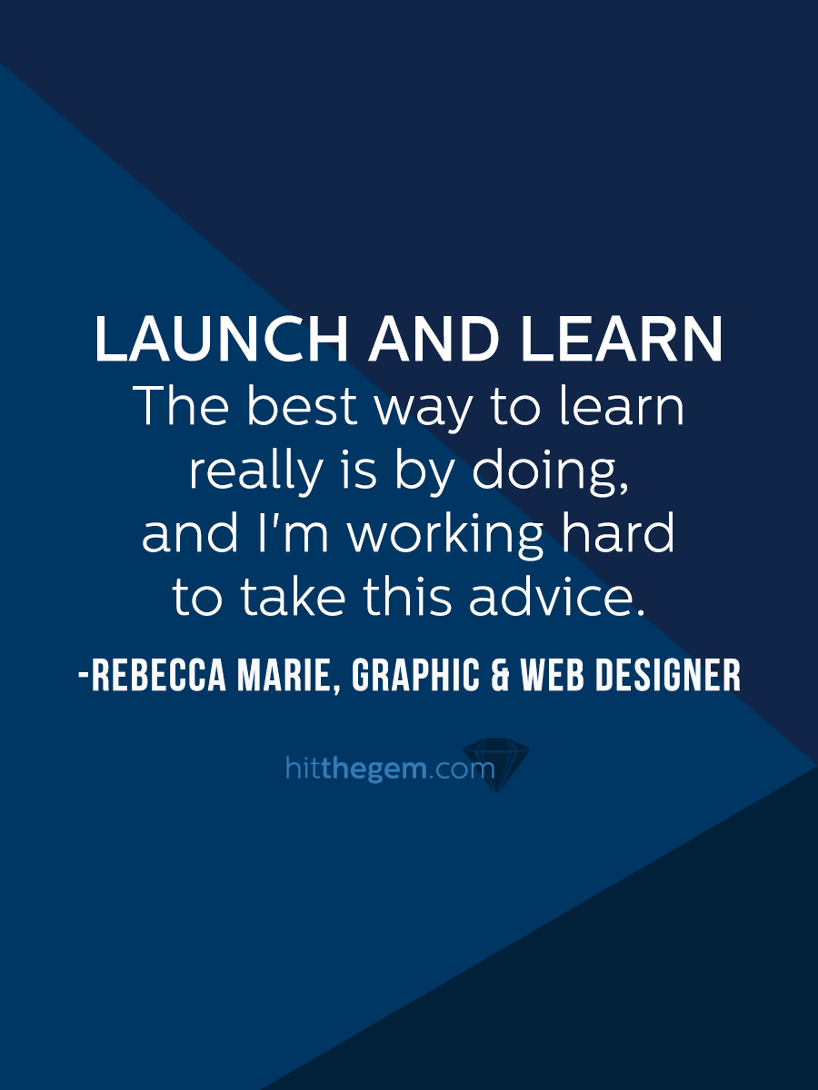 How to launch and learn through trial and error while wearing many hats.