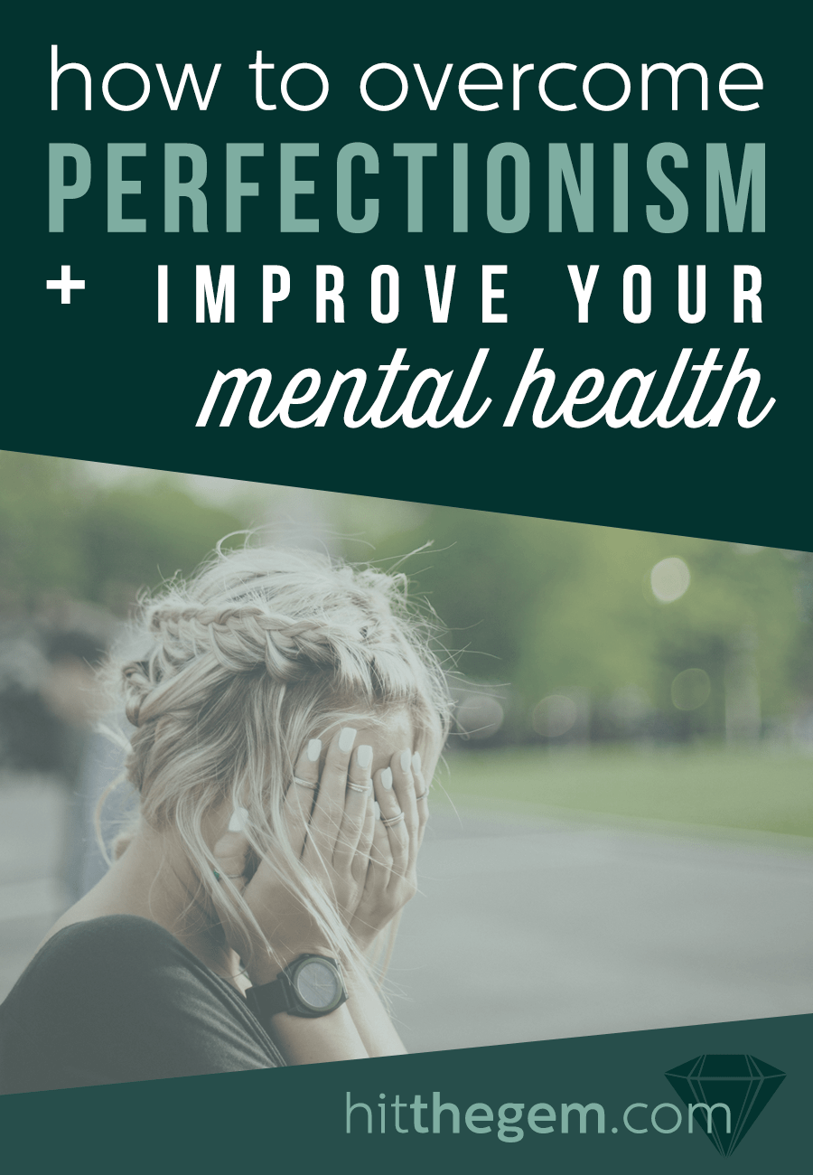 Wendy de Jong on how to overcome perfectionism and improve mental health.