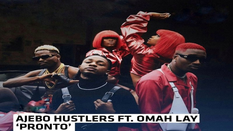 Ajebo Hustlers ft Omah Lay - Pronto