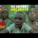 Praize Victor Comedy – The Unfunny Joke Mp4 & 3GP