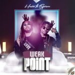 Listen: Hecta ft. Spicer – Weak Point (Prod By Hasty Baba)
