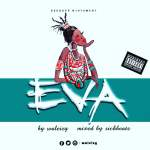 Waleizy — Eva (Mixed SickBeatz)