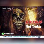 MUSICKing PY -Satan Not Today- (Prod. By PY)