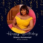 Meet Stacy Amewoyi; The Indefatigable Rock.