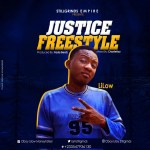 Lilow – Justice Freestyle (Produced by Beatz Fada Beatz & Mixed by Charlieboy)