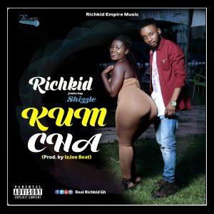 Richkid Kumcha - ft. Shizzle (Prod. By IzJoe Beat)