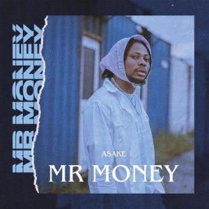 MUSIC: Asake – Mr Money