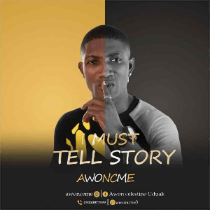 MUSIC: Awoncme – I Must Tell Story