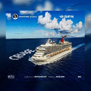 MUSIC: Mr Gbafun – Cruise