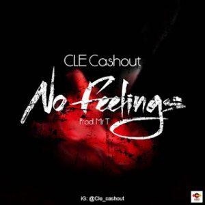 Music: CLE Cashout – No Feelings