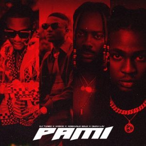 MUSIC: DJ Tunez ft. Wizkid, Adekunle Gold & Omah Lay – Pami