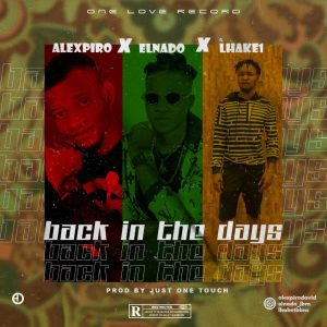 MUSIC: Alexpiro X Elnado X Lhake1 – Back In The Days