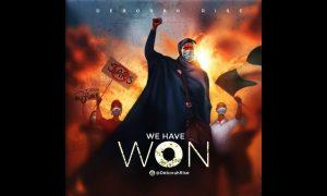 MUSIC: Deborah Rise – We Have Won