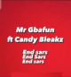 MUSIC: Mr Gbafun Ft. Candy Bleakz – End SARS