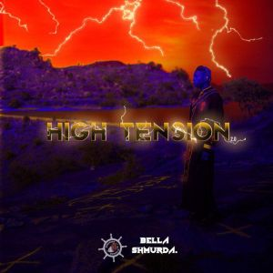Bella Shmurda High Tension Album Download Zip