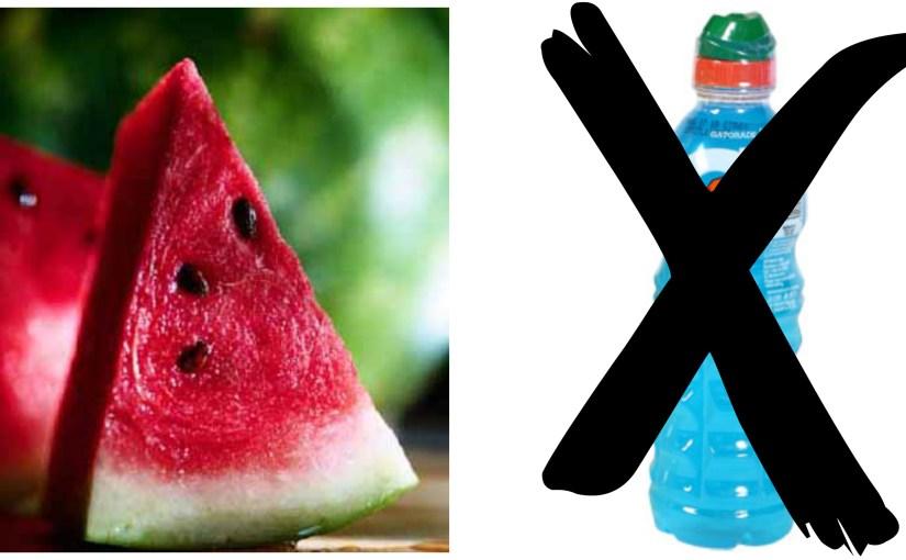 Watermelon or Gatorade?