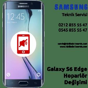 Samsung Galaxy S6 Edge Hoparlör Değişimi