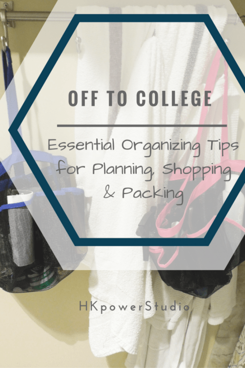 Off to College Essential Organizing Tips
