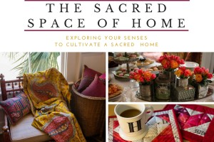 The Sacred Space of Home