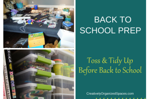 Back to School Prep | Toss & Tidy Up