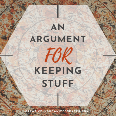 argument for keeping stuff