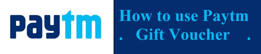 How to use Paytm gift voucher