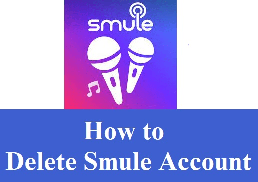 How To Delete Smule Account