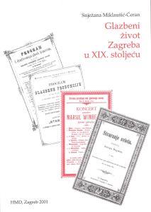 miklausic-ceran_glazbeni-zivot-zagreba-u-19-stoljecu
