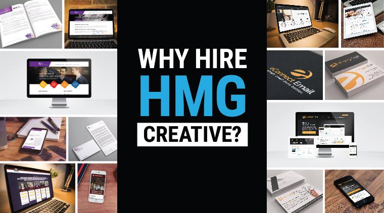 Why Hire HMG Creative?
